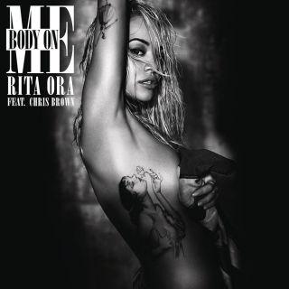 Rita Ora - Body on Me (feat. Chris Brown) (Radio Date: 18-09-2015)