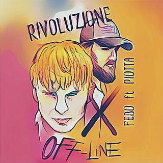 Febo - Rivoluzione off-line (feat. Piotta) (Radio Date: 24-05-2019)