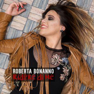 Roberta Bonanno - Ridere di me (Radio Date: 05-05-2017)