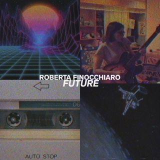 Roberta Finocchiaro - Future (Radio Date: 22-05-2020)
