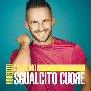 Roberto Casalino - Sgualcito cuore (Radio Date: 15-06-2018)