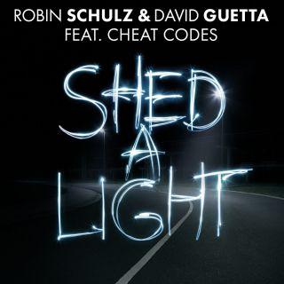 shed a light Robin Schulz & David Guetta feat. Cheat Codes