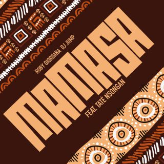Roby Giordana & Dj Jump - Mamasa (feat. Tate' Nsongan) (Radio Date: 11-06-2021)