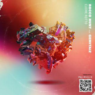 Rocco Hunt - Cuore Rotto (feat. Gemitaiz) (Radio Date: 29-03-2019)