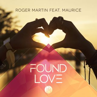 Roger Martin - Found Love (feat. Maurice) (Radio Date: 02-02-2018)