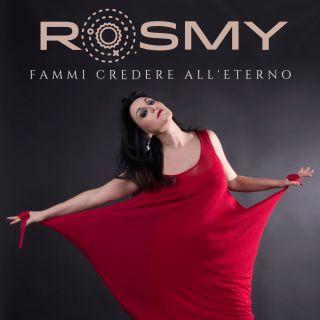 Rosmy - Fammi Credere All'eterno (Radio Date: 21-06-2019)