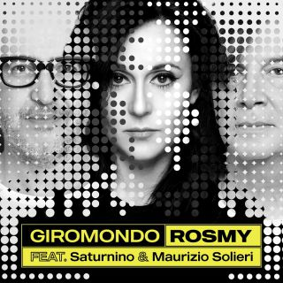 Rosmy - Giromondo (feat. Saturnino & Maurizio Solieri) (Radio Date: 04-06-2021)