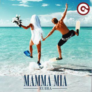 Rubra - Mamma Mia (Radio Date: 27-07-2018)