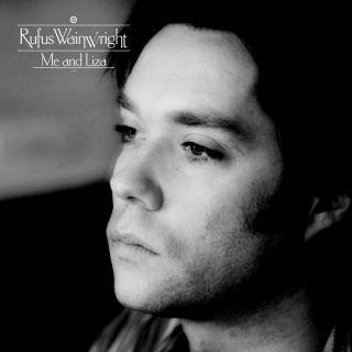 Rufus Wainwright - Me And Liza (Radio Date: 18-02-2014)