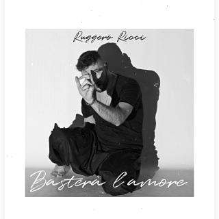 Ruggero Ricci - Basterà L'amore (Radio Date: 08-01-2021)