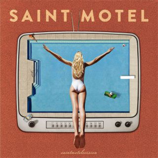 Saint Motel - You Can Be You (Radio Date: 13-01-2017)