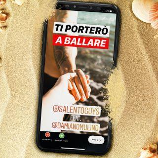 Salento Guys - Ti porterò a ballare (feat. Damiano Mulino) (Radio Date: 14-06-2019)