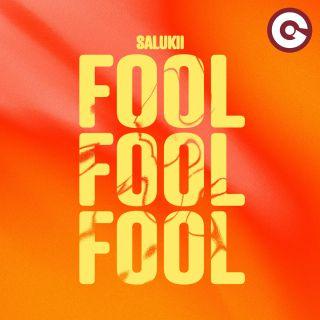 Salukii - Fool (Radio Date: 04-06-2021)