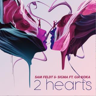 Sam Feldt & Sigma - 2 Hearts (feat. Gia Koka) (Radio Date: 17-01-2020)