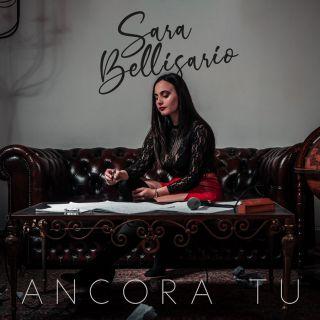 Sara Bellisario - Ancora Tu (Radio Date: 14-02-2020)