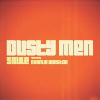 Saule - Dusty Men (feat. Charlie Winston) (Radio Date: 20-12-2013)