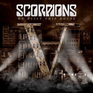 Scorpions - We Built This House (Radio Date: 30-01-2015)