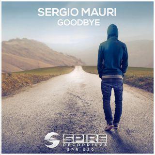 Sergio Mauri - Goodbye (Radio Date: 10-02-2017)