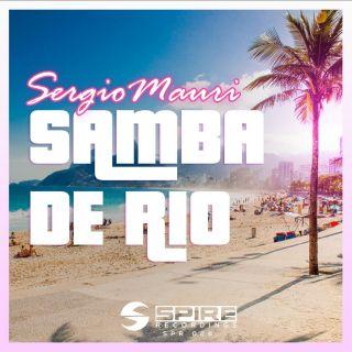 Sergio Mauri - Samba De Rio (Radio Date: 09-11-2018)