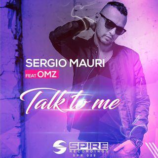 Sergio Mauri - Talk To Me (feat. Omz) (Radio Date: 17-09-2019)