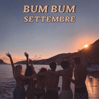 Settembre - Bum Bum (Radio Date: 07-08-2020)