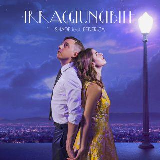 Shade - Irraggiungibile (feat. Federica) (Radio Date: 17-11-2017)