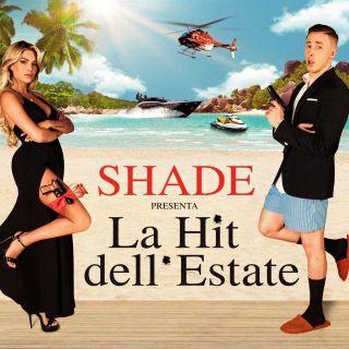 Shade - La hit dell'estate (Radio Date: 21-06-2019)