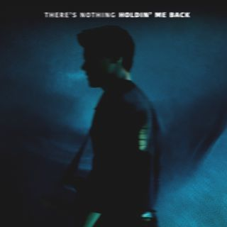 there's nothing holdin' me back Shawn Mendes