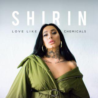 Shirin - Love Like Chemicals (Radio Date: 30-03-2018)