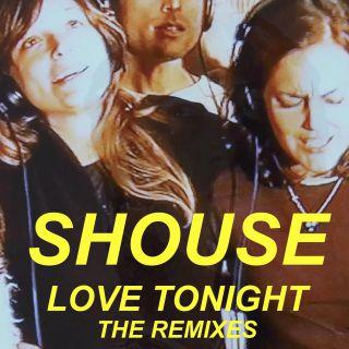 Shouse - Love Tonight (Radio Date: 09-07-2021)