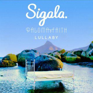 lullaby Sigala & Paloma Faith