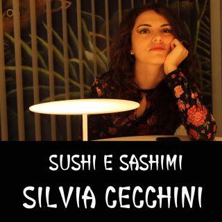 Silvia Cecchini - Sushi E Sashimi (Radio Date: 15-11-2019)