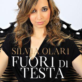 Silvia Olari - Fuori di testa (Radio Date: 30-06-2017)