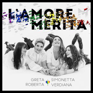 Simonetta Spiri, Greta Manuzi, Verdiana Zangaro, Roberta Pompa - L'amore merita (Radio Date: 01-04-2016)