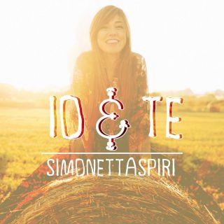 Simonetta Spiri - Io & te (Radio Date: 01-07-2014)
