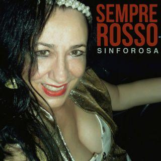 Sinforosa - Sempre rosso (Radio Date: 20-07-2018)