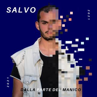 Solosalvo - Dalla Parte Del Manico (Radio Date: 08-01-2021)