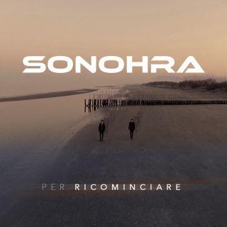 Sonohra - Per ricominciare (Radio Date: 26-01-2018)
