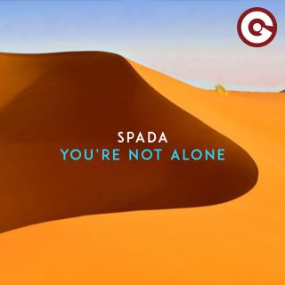 Spada - You're Not Alone (Radio Date: 05-07-2019)