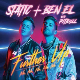 Static & Ben El & Pitbull - Further Up (Na, Na, Na, Na, Na) (Radio Date: 20-03-2020)