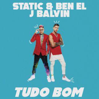 Static & Ben El - Tudo Bom (feat. J Balvin)