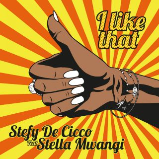 Stefy De Cicco - I Like That (feat. Stella Mwangi) (Radio Date: 14-07-2017)