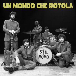 Stil Novo - Un Mondo Che Rotola (Radio Date: 11-06-2021)