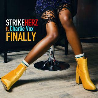 Strikeherz - Finally (feat. Charlie Vox) (Radio Date: 04-06-2021)
