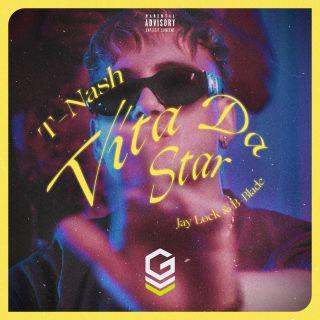 T-Nash, Jay Lock & B-Blade - Vita Da Star (Radio Date: 18-09-2020)