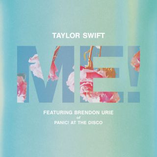 Taylor Swift - Me! (feat. Brendon Urie Of Panic! At The Disco) (Radio Date: 26-04-2019)