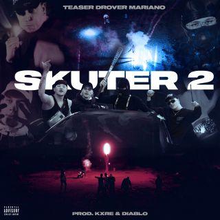 Teaser T/$/R, Drover & Marianø - Skuter 2 (Radio Date: 09-04-2021)