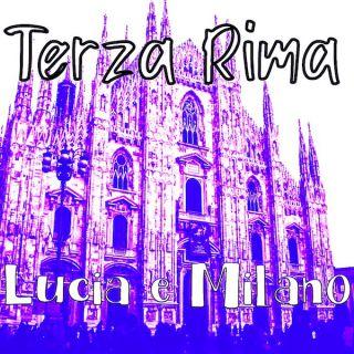 Terza Rima - Lucia E Milano (Radio Date: 28-04-2021)