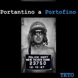 Teto D'aprile - Portantino a Portofino
