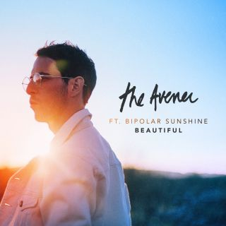 The Avener - Beautiful (feat. Bipolar Sunshine) (Radio Date: 24-05-2019)